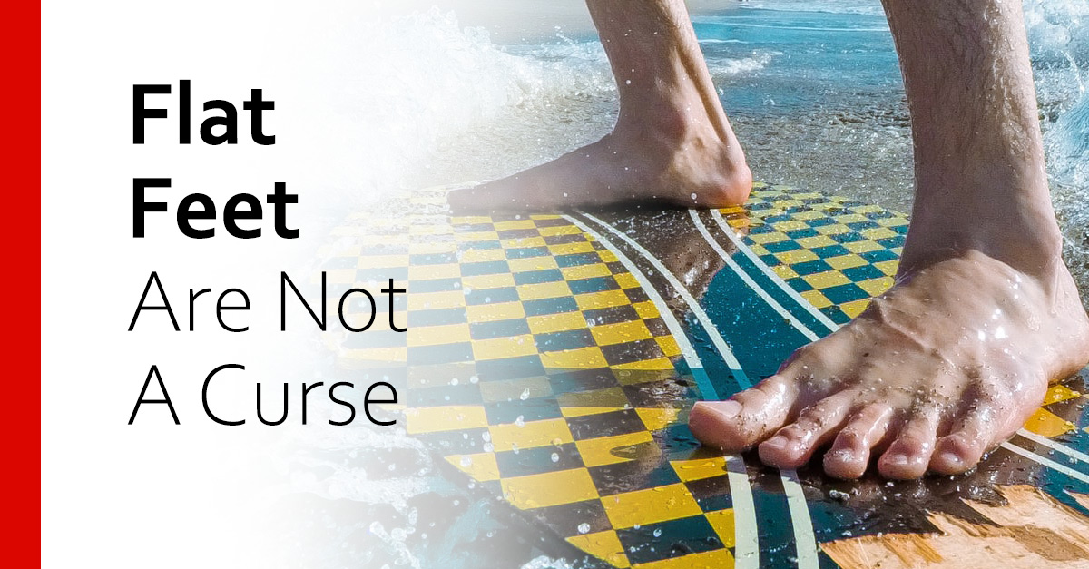 Flat Feet Are Not A Curse